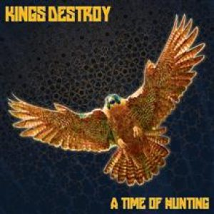 Kings Destroy - A Time of Hunting cover art