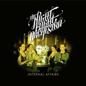 The Night Flight Orchestra - Internal Affair cover art