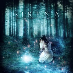 Sirena - The Uncertainty of Meaning cover art