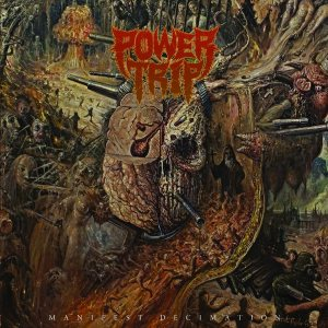 Power Trip - Manifest Decimation cover art