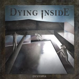 Dying Inside - Dystopia cover art