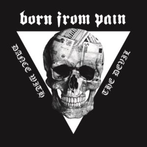 Born from Pain - Dance with the Devil cover art
