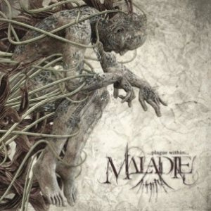Maladie - ...Plague Within... cover art