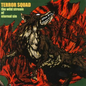Terror Squad - The Wild Stream of Eternal Sin cover art