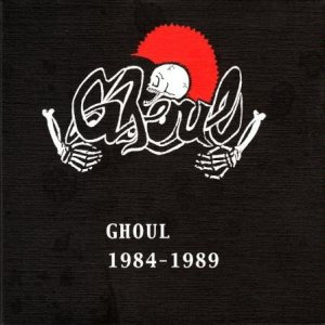 Ghoul - 1984 - 1989 cover art