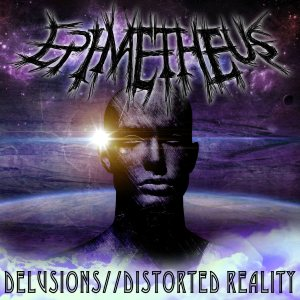 Epimetheus - Delusions​/​/​Distorted Reality cover art