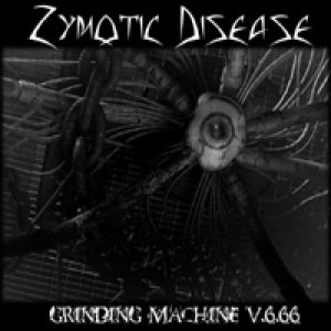 Zymotic Disease - Grinding Machine v 6.66 cover art