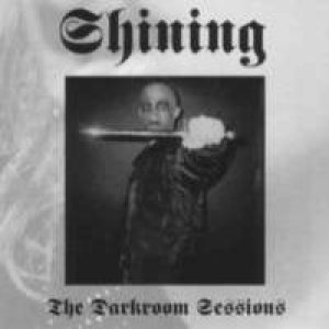 Shining - The Darkroom Sessions cover art
