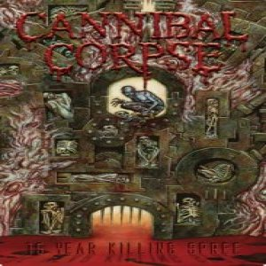 Cannibal Corpse - 15-Year Killing Spree cover art