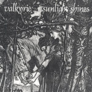 Valkyrie - Sunlight Shines cover art