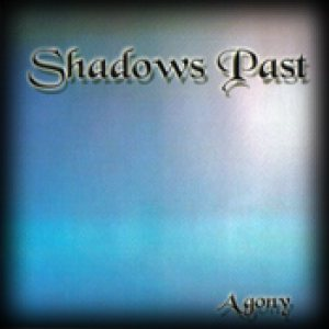 Shadows Past - Agony cover art