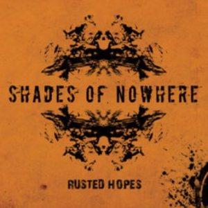 Shades of Nowhere - Rusted Hopes cover art