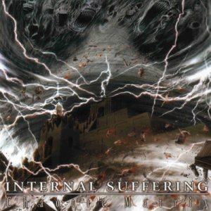 Internal Suffering - Chaotic Matrix cover art