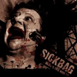 Sickbag - Who's the next cover art