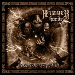 Hammer Horde - Under the Mighty Oath cover art