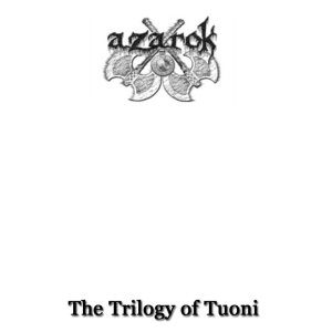 Azarok - The Trilogy of Tuoni cover art