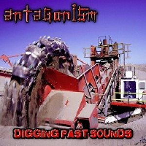 Antagonism - Diggin Past Sound cover art