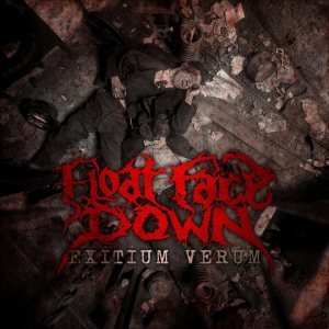 Float Face Down - Exitium Verum cover art