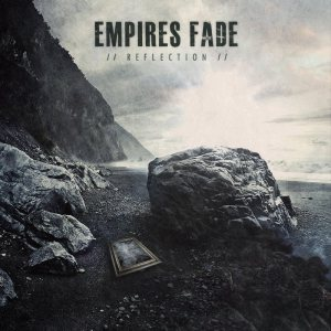 Empires Fade - Reflection cover art