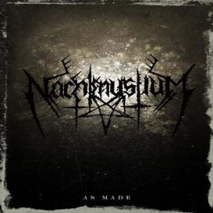 Nachtmystium - As Made cover art