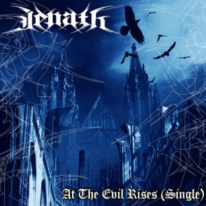 Jenath - At the Evil Rises cover art