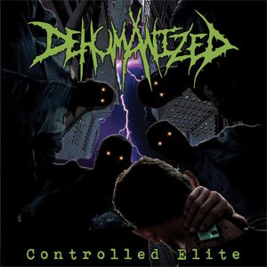 Dehumanized - Controlled Elite cover art