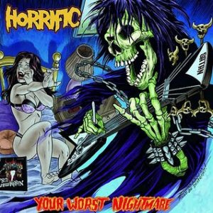Horrific - Your Worst Nightmare cover art