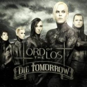 Lord of the Lost - Die Tomorrow cover art