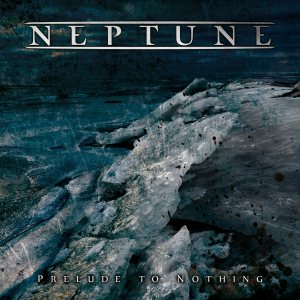 Neptune - Prelude to Nothing cover art