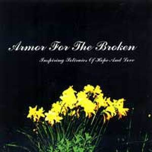 Armor for the Broken - Inspiring Stories of Love and Hope cover art