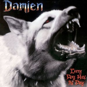 Damien - Every Dog Has Its Day cover art