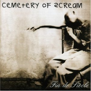Cemetery Of Scream - Fin de Siecle cover art