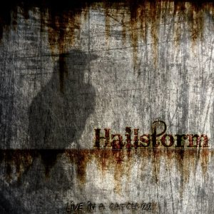 Hailstorm - Live in a Catch 22 cover art