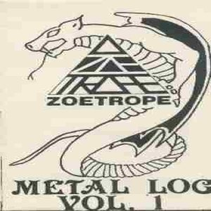 Zoetrope - Metal Log Vol. 1 cover art