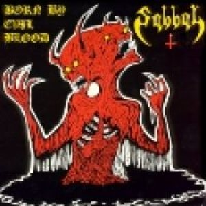 Sabbat - Born by Evil Blood cover art