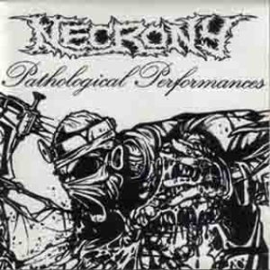 Necrony - Pathological Performances cover art