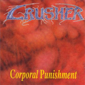 Crusher - Corporal Punishment cover art