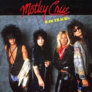 Mötley Crüe - Raw Tracks cover art