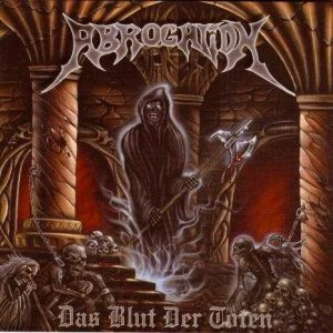 Abrogation - Das Blut Der Toten cover art
