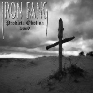 Iron Fang - Prokleta Okolina (demo) cover art
