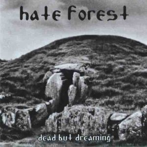Hate Forest - Dead But Dreaming cover art