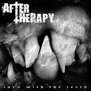 After Therapy - Torn With the Teeth cover art