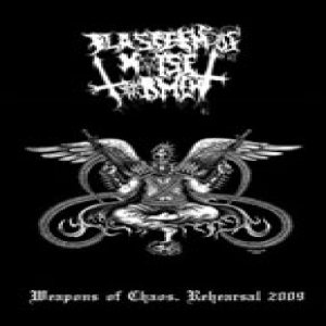 Blasphemous Noise Torment - Weapon of Chaos - Rehearsal 2009 cover art