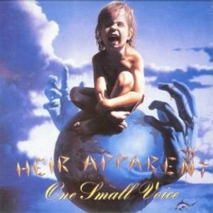 Heir Apparent - One Small Voice cover art