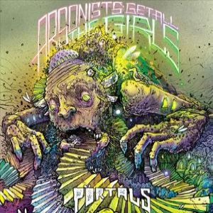 Arsonists Get All the Girls - Portals cover art