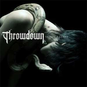 Throwdown - Venom & Tears cover art