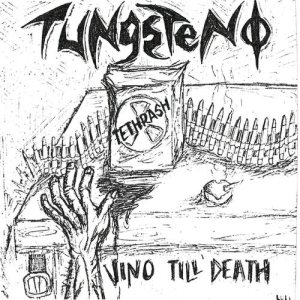 Tungsteno - Vino Till Death cover art