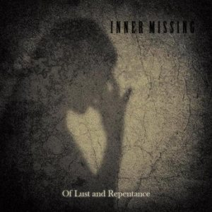Inner Missing - Of Lust and Repentance cover art