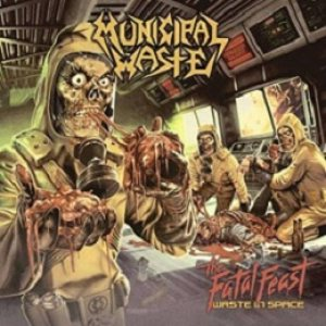 Municipal Waste - The Fatal Feast cover art