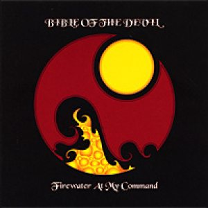 Bible of the Devil - Firewater at My Command cover art